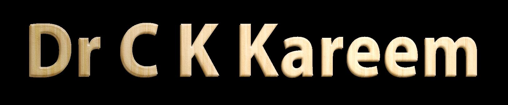 Dr C K Kareem